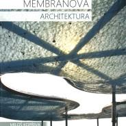 NOVÁ publikace Membránová architektura